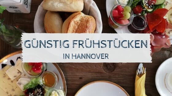 Günstig Frühstücken in Hannover