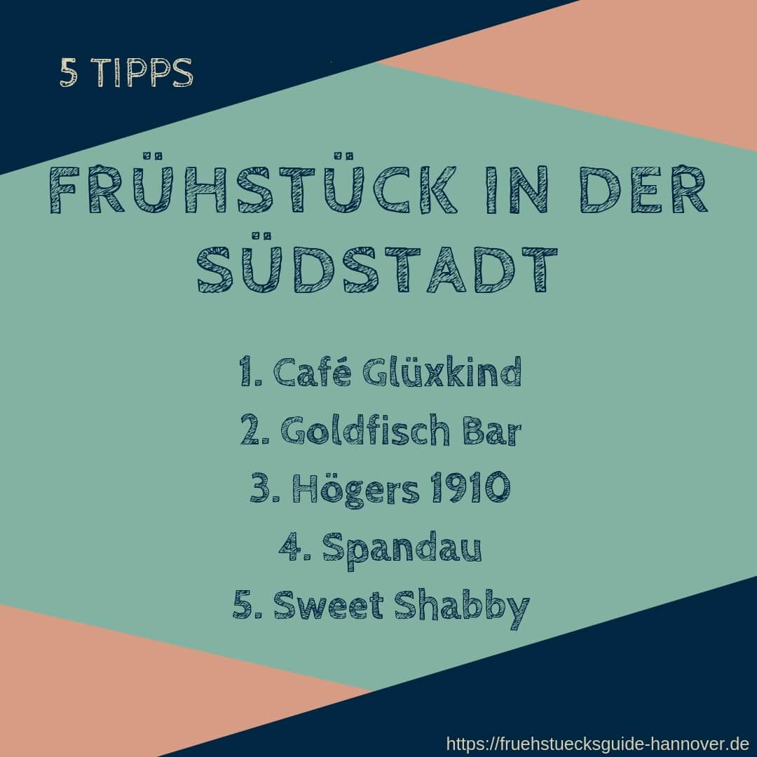 Liste von Frühstückslokalen in der Südstadt von Hannover
