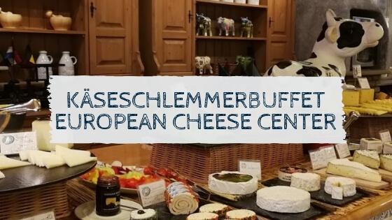 Käseschlemmerbuffet im European Cheese Center