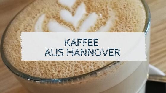 Kaffee mit Milchschaum - der beste Kaffee in Hannover?